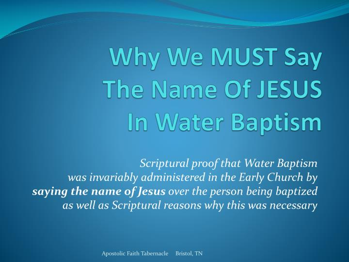 why we must say the name of jesus in water baptism n.