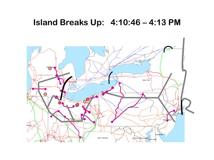 Island Breaks Up:   4:10:46 – 4:13 PM