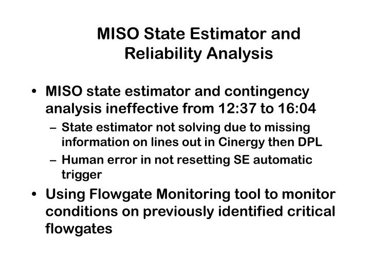 MISO State Estimator and