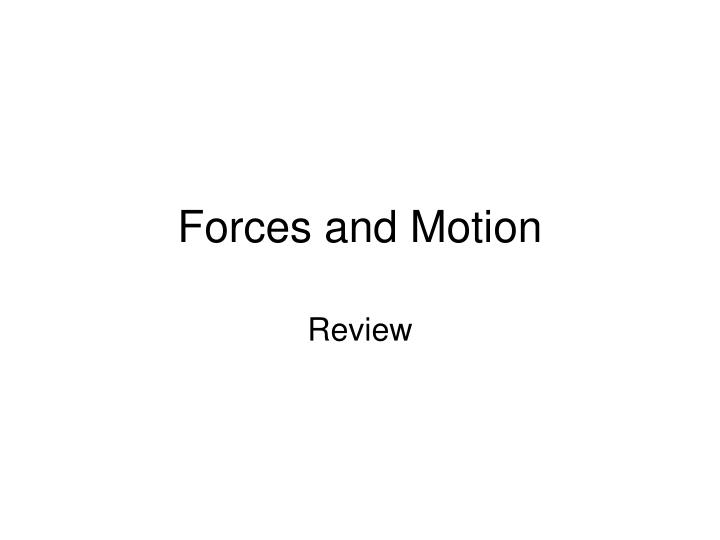 forces and motion n.