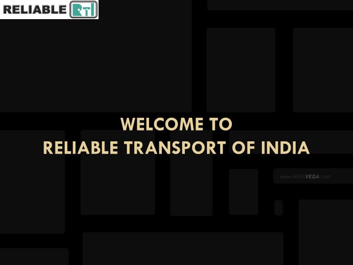 welcome to reliable transport of india n.