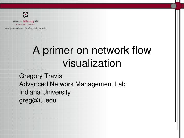 a primer on network flow visualization n.