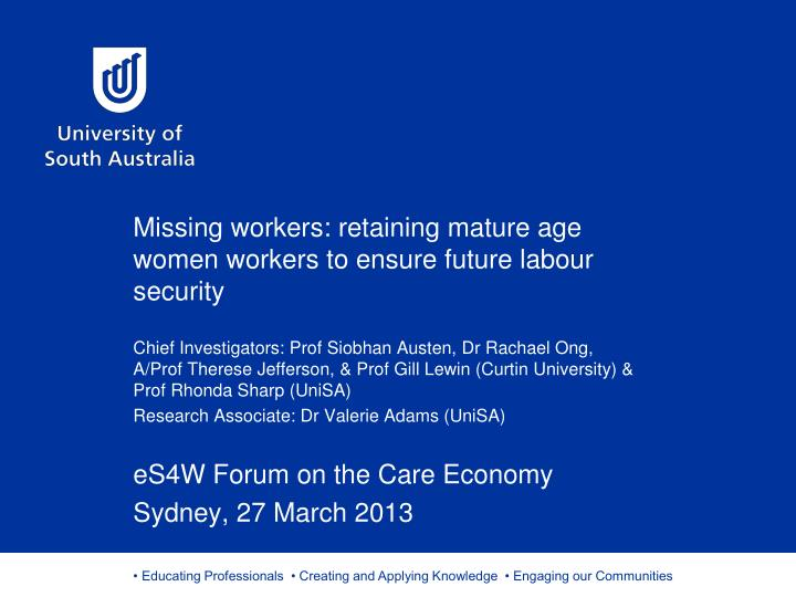 missing workers retaining mature age women workers to ensure future labour security n.