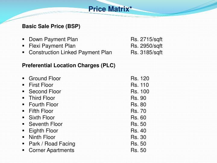 Price Matrix*