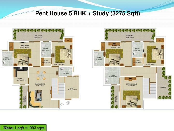 Pent House 5 BHK + Study (3275 Sqft)