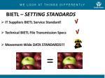 bietl setting standards