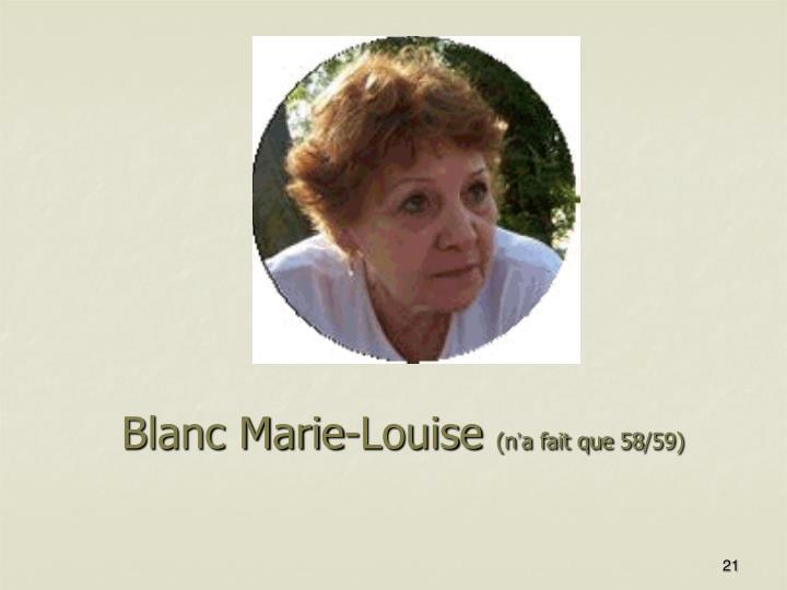 Blanc Marie-Louise