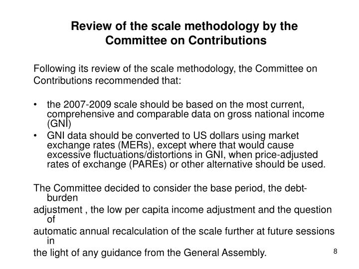 Review of the scale methodology by the