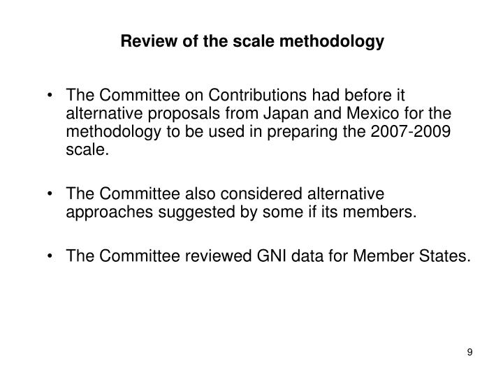 Review of the scale methodology