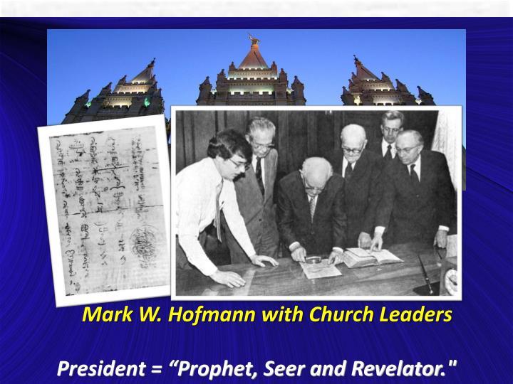 Mark W. Hofmann with Church Leaders