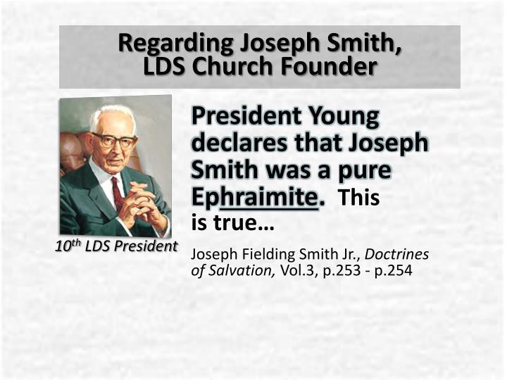 Regarding Joseph Smith,