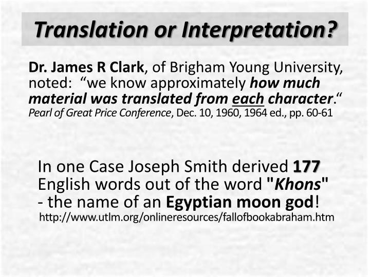 Translation or Interpretation?