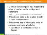 make gemstone s accessible to squeak developers