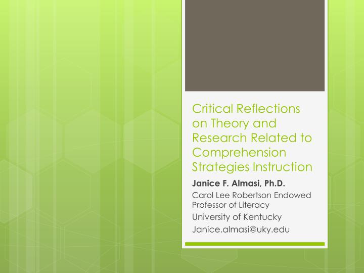 critical reflections on theory and research related to comprehension strategies instruction