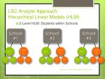 lsc analytic approach hierarchical linear models hlm