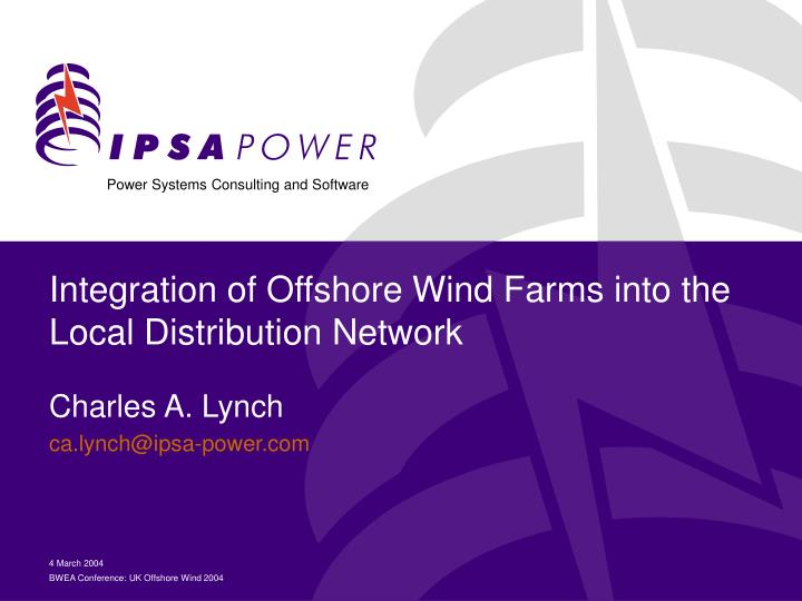 integration of offshore wind farms into the local distribution network n.