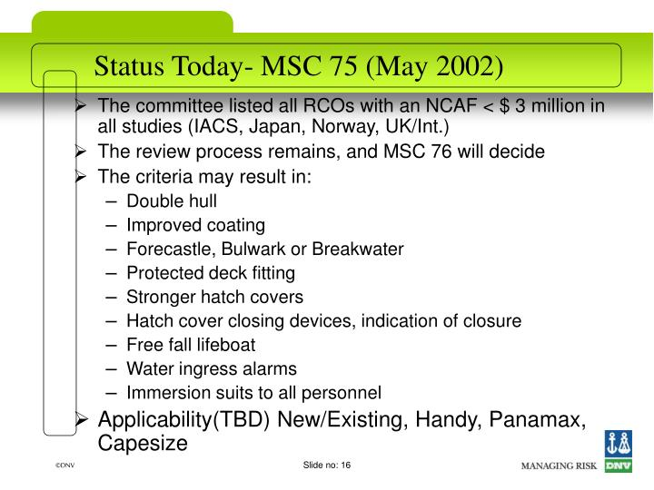 Status Today- MSC 75 (May 2002)