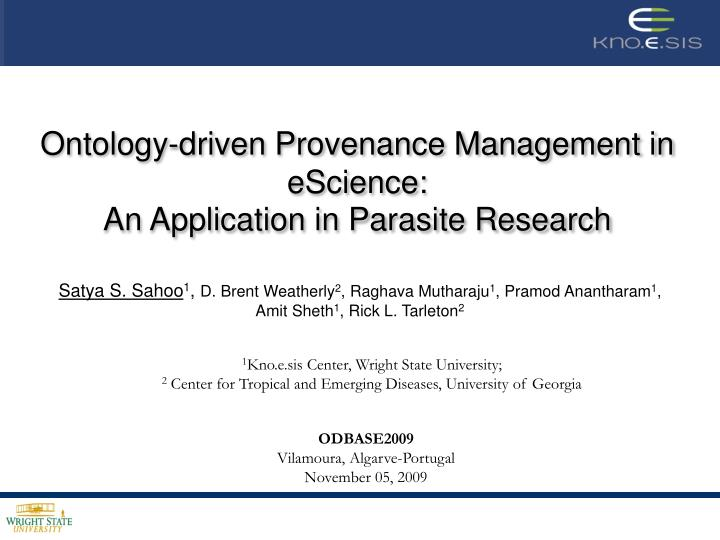 Ontology-driven Provenance Management in eScience:
