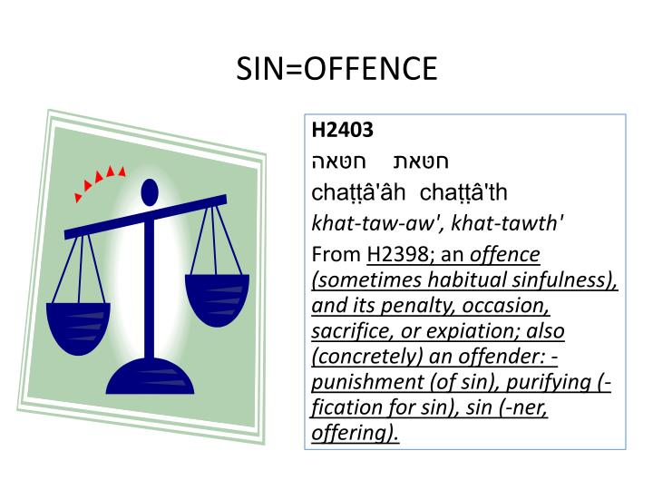 SIN=OFFENCE