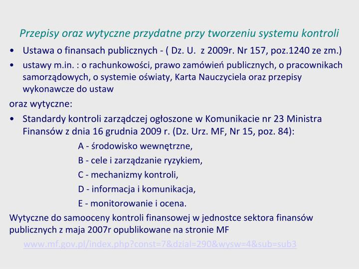 Przepisy oraz wytyczne przydatne przy tworzeniu systemu kontroli