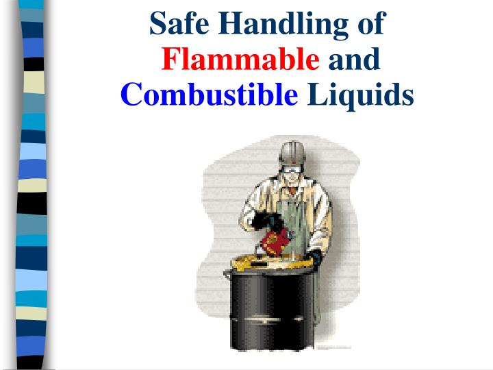 safe handling of flammable and combustible liquids n.