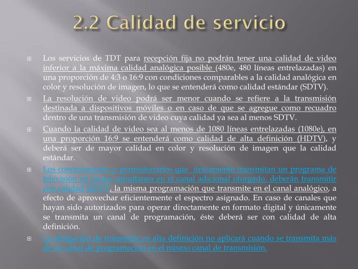 2.2 Calidad de servicio