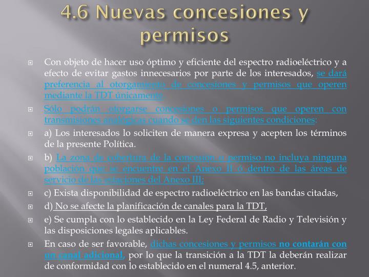 4.6 Nuevas concesiones y permisos