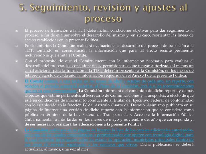 5. Seguimiento, revisión y ajustes al proceso