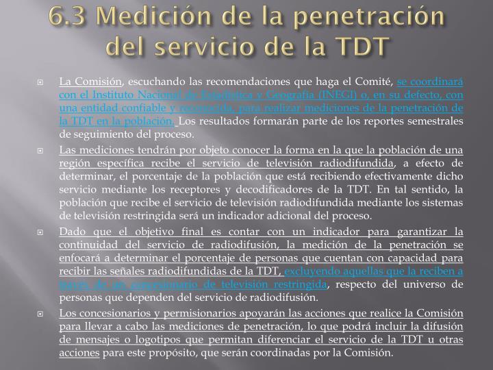 6.3 Medición de la penetración del servicio de la