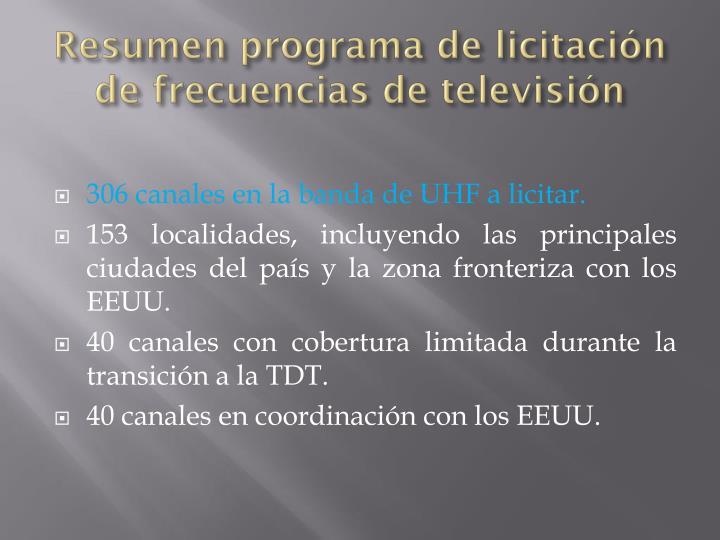Resumen programa de licitación de frecuencias de televisión