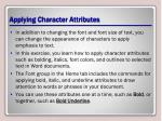 applying character attributes