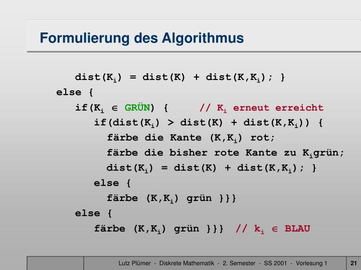 Formulierung des Algorithmus