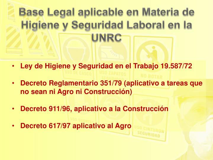 Base Legal aplicable en Materia de Higiene y Seguridad Laboral en la UNRC