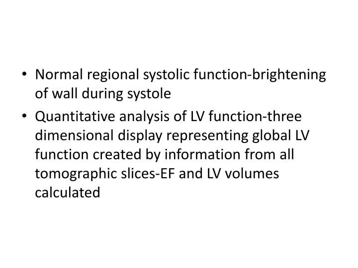 Normal regional systolic function-brightening of wall during systole