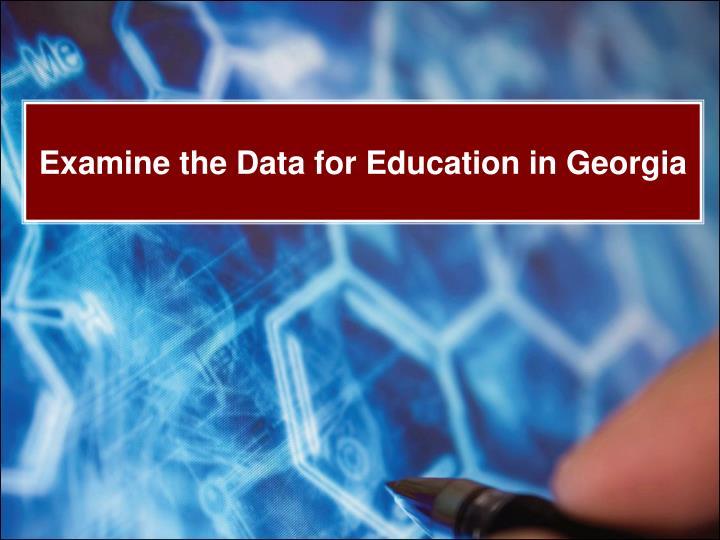 Examine the data for education in georgia