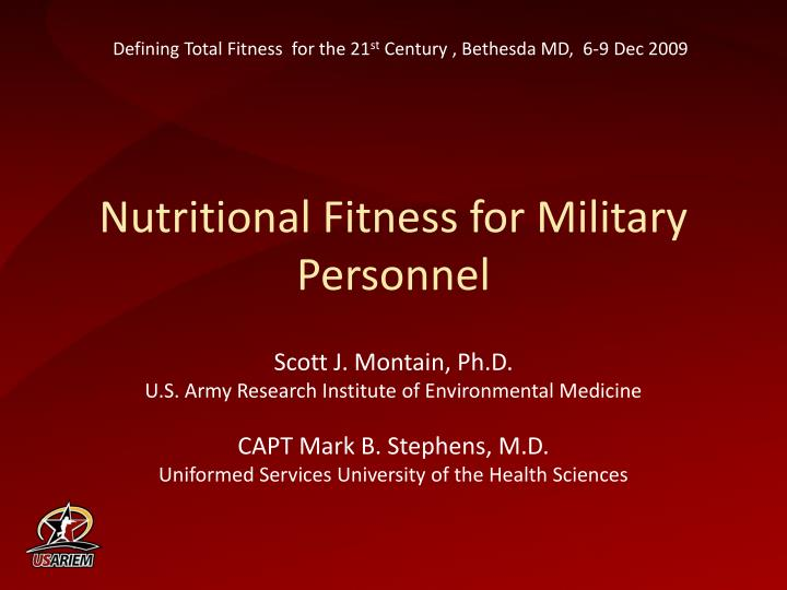 Nutritional fitness for military personnel