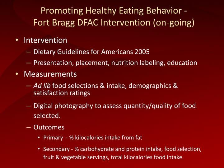 Promoting Healthy Eating Behavior -
