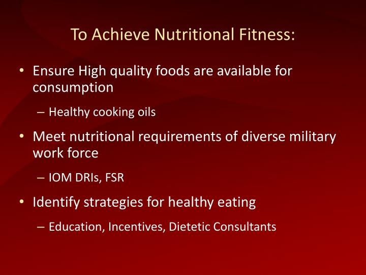 To Achieve Nutritional Fitness: