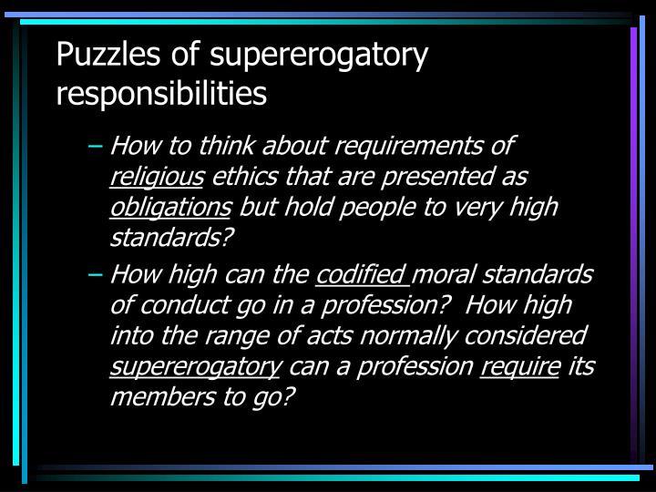 Puzzles of supererogatory responsibilities