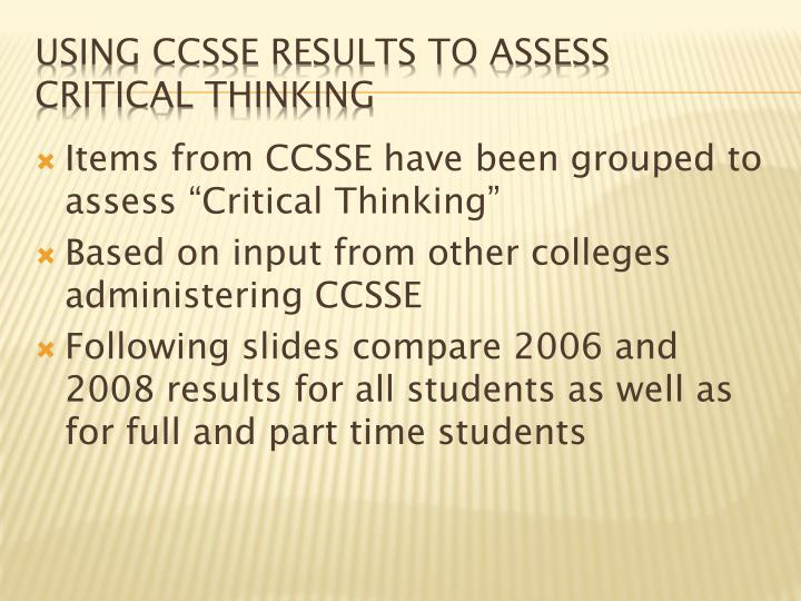 """Items from CCSSE have been grouped to assess """"Critical Thinking"""""""