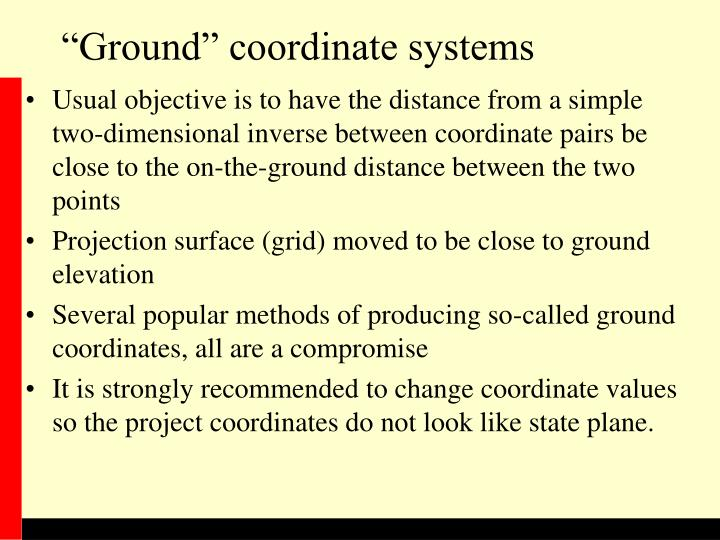 """""""Ground"""" coordinate systems"""