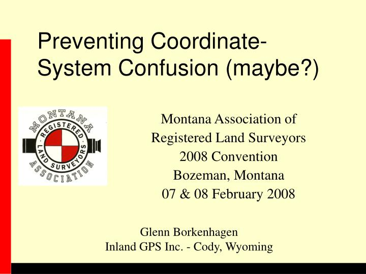 Preventing coordinate system confusion maybe