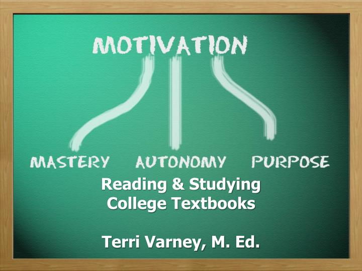 reading studying college textbooks terri varney m ed n.