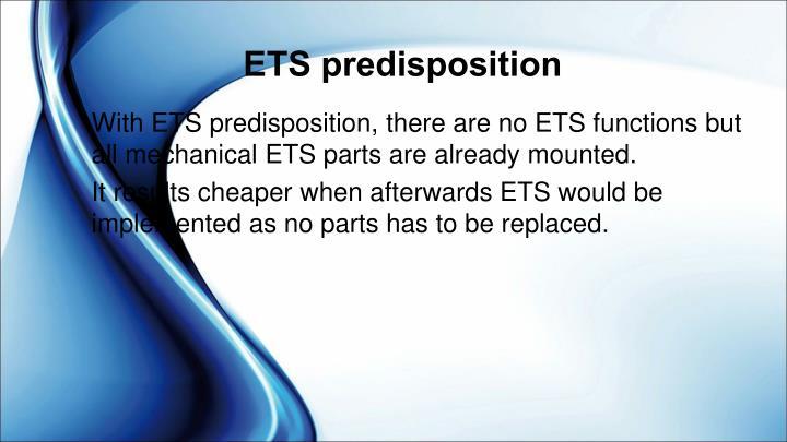 ETS predisposition