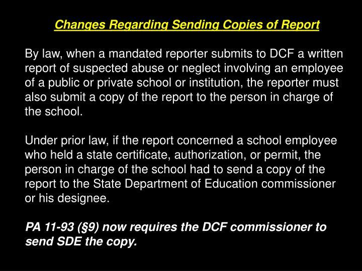 Changes Regarding Sending Copies of Report