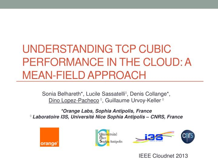 PPT - Understanding TCP Cubic Performance in the Cloud: a