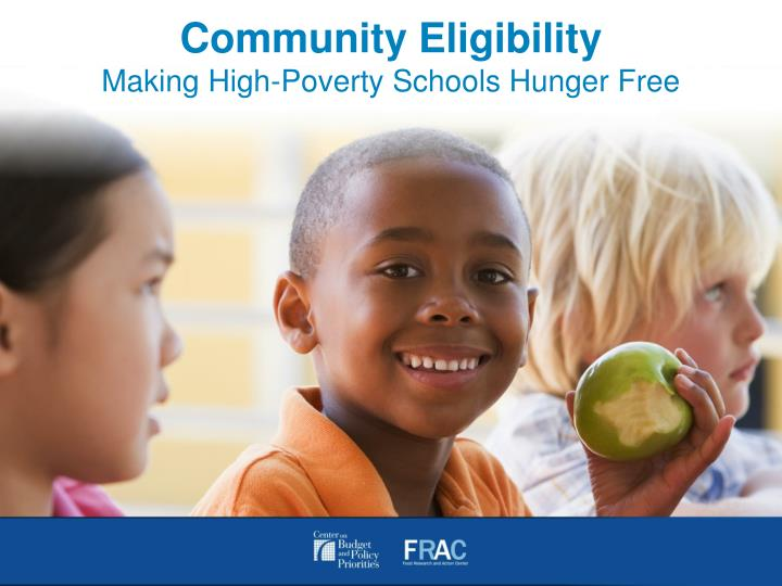 community eligibility making high poverty schools hunger free n.