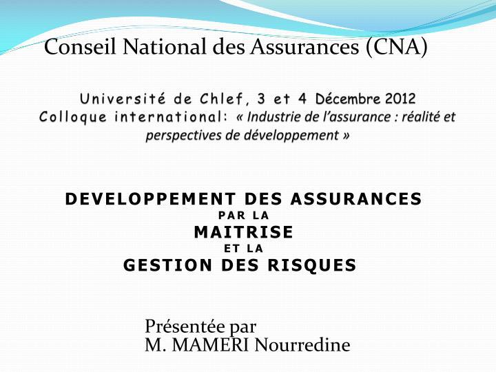 Developpement des assurances par la maitrise et la gestion des risques