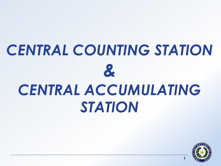 central counting station central accumulating station n.