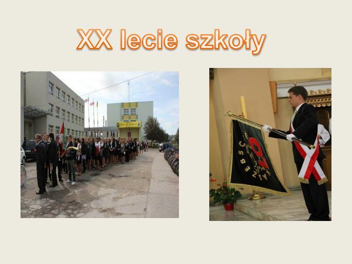 XX lecie szkoły